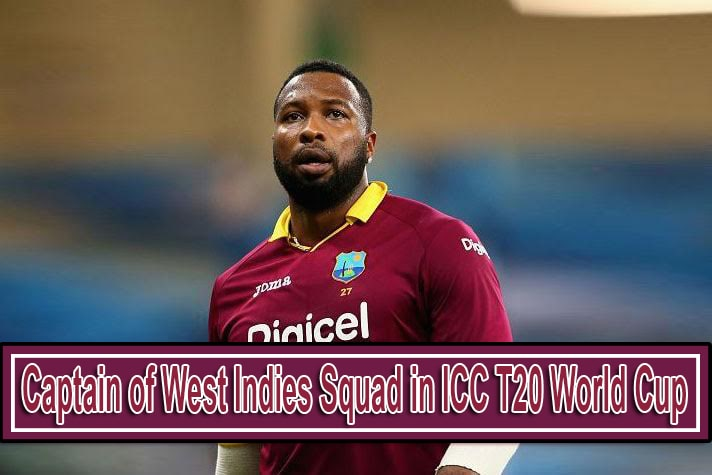 Who Will the Captain of West Indies Squad in ICC T20 World Cup 2021