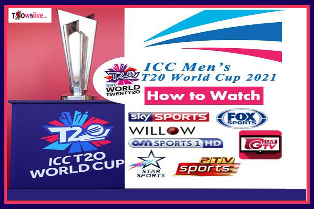 How To Watch T20 World Cup 2021 Live Streaming Sources on Internet