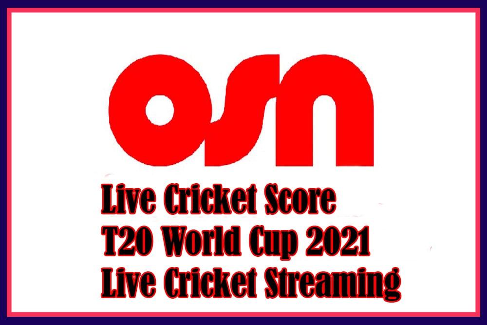 OSN Live Cricket Score